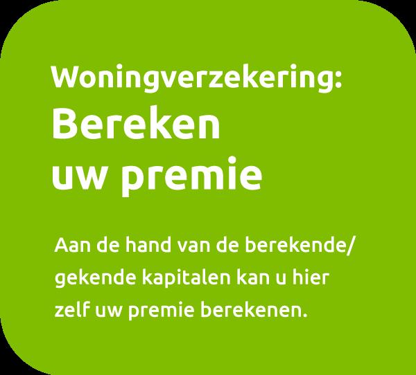 Bereken Premie Woning